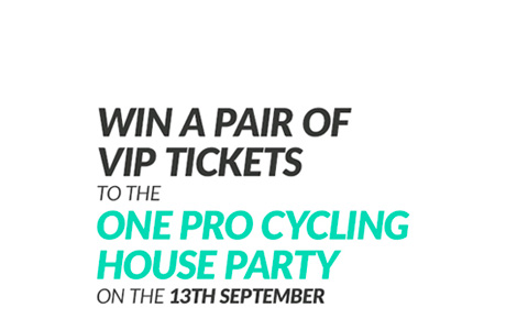 ONE Pro Cycling House VIP Ticket Competition