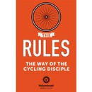 The Velominati The Rules: The Way Of The Cycling Disciple Book