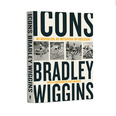 Bradley Wiggins Icons: My Inspiration. My Motivation. My Obsession. Book
