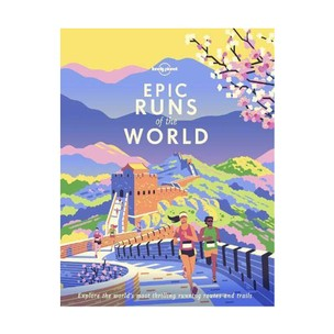 Lonely Planet Epic Runs Of The World