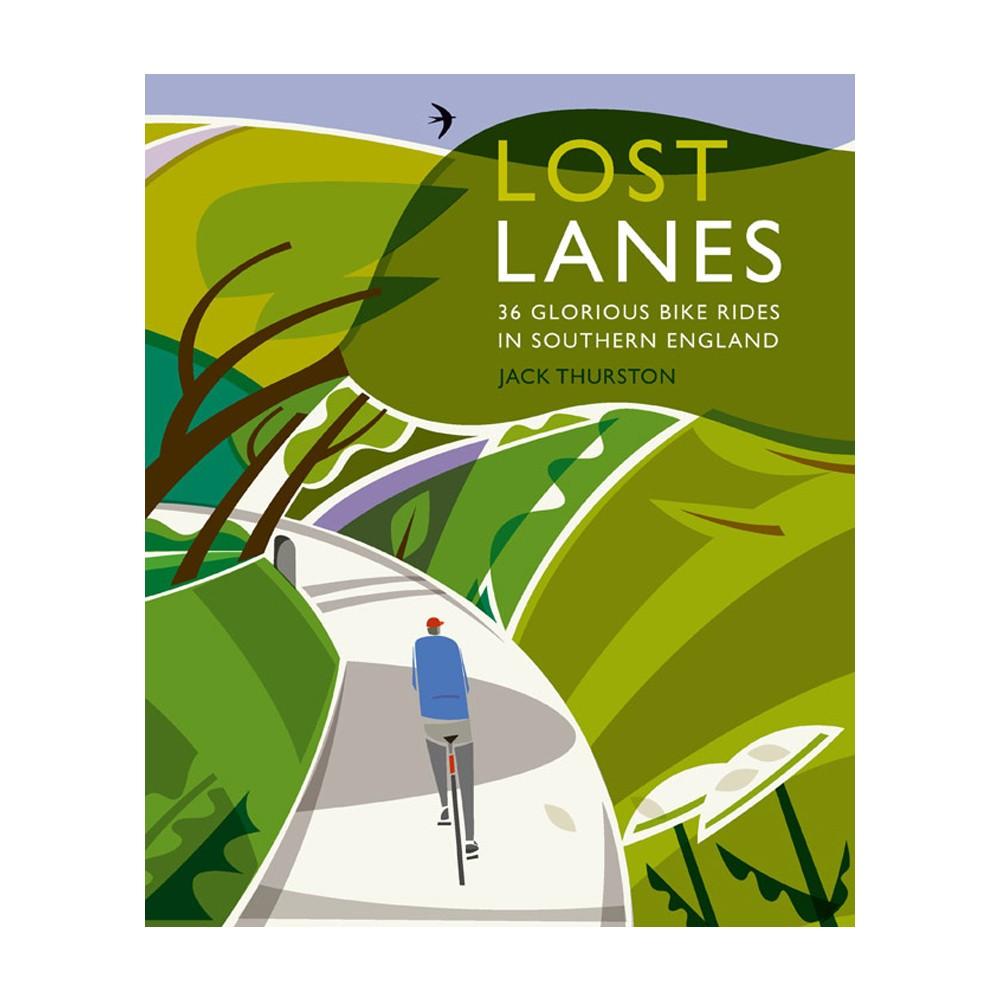 Jack Thurston Lost Lanes: Southern England